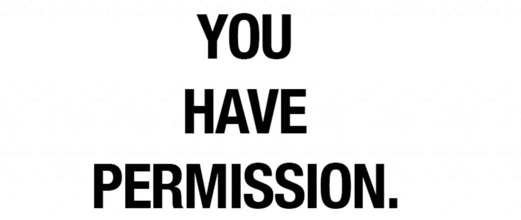 Image result for give yourself permission