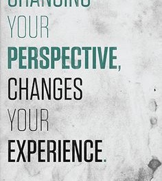 Does your perspective need to change?