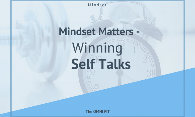 Mindset Matters – Winning Self Talks