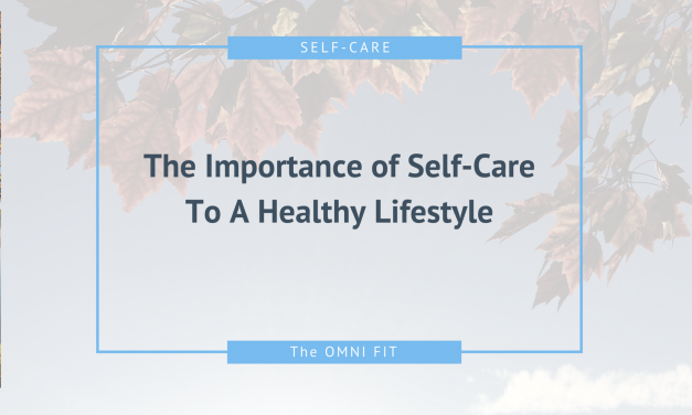 Self-Care – Essential Part of a Healthy Lifestyle