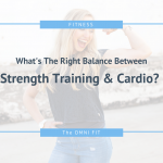 What's The Right Balance Between Strength Training And Cardio?