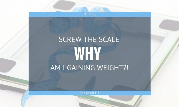 Screw the scale | Why Am I GAINING Weight?!