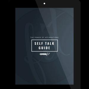 the omni fit, self-talk, affirmations, fitness, mindset, nutrition